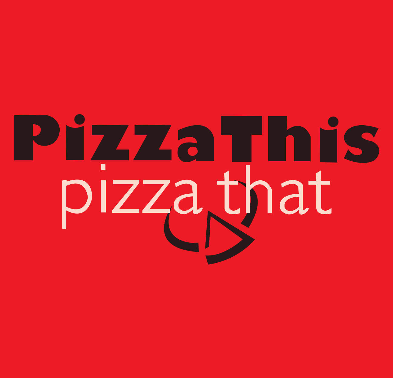Pizza This Pizza That